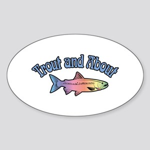 Trout Fishing Word Play Sticker (Oval)