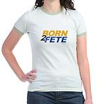 Born 2 Fete Jr. Ringer T-Shirt