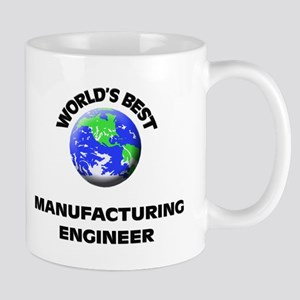 World's Best Manufacturing Engineer Mug