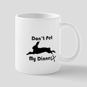 Dont Pet My Dinner Mug