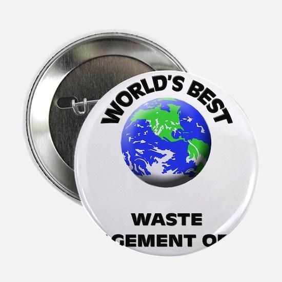 """World's Best Waste Management Officer 2.25"""" Button"""