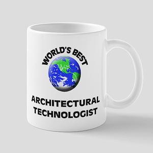 World's Best Architectural Technologist Mug