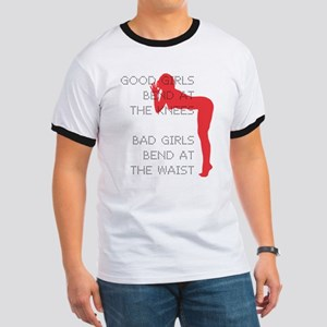 Good Girls Bend at the Knees T-Shirt