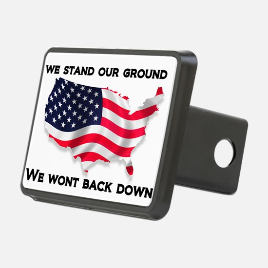 We stand our ground we wont back down Hitch Cover