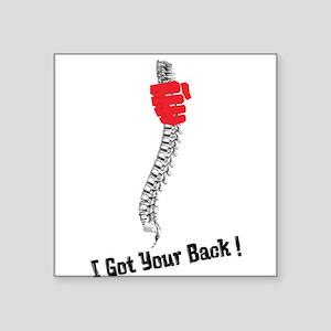 "I got your back! Square Sticker 3"" x 3"""