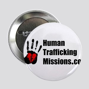 """Human Trafficking Missions 2.25"""" Button"""
