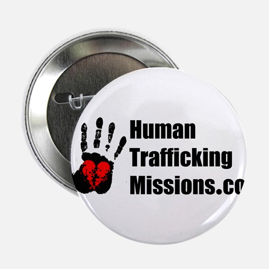 "Human Trafficking Missions 2.25"" Button"