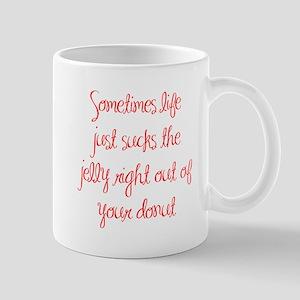 sometimes-life-just-sucks-ma-red Mug