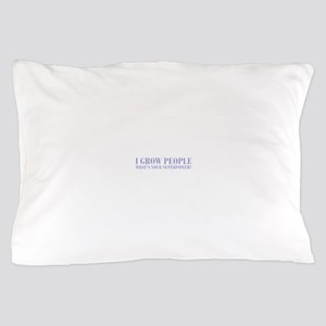 I-grow-people-BOD-VIOLET Pillow Case
