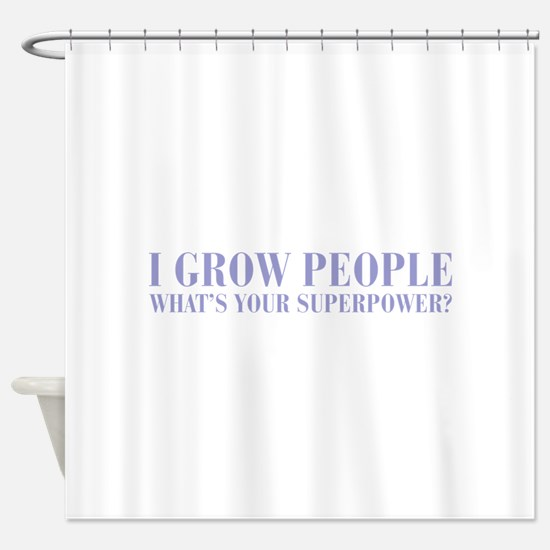 I-grow-people-BOD-VIOLET Shower Curtain