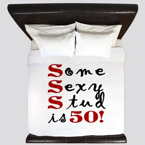 Some Sexy Stud Is 50 King Duvet