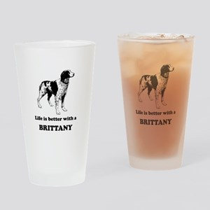 Life Is Better With A Brittany Drinking Glass