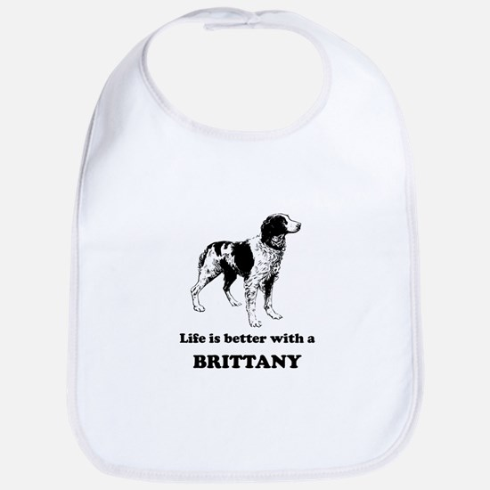 Life Is Better With A Brittany Bib