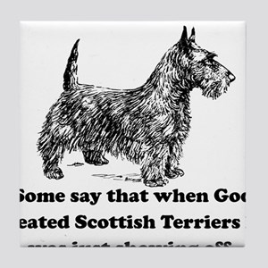 When God Created Scottish Terriers Tile Coaster
