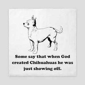 When God Created Chihuahuas Queen Duvet
