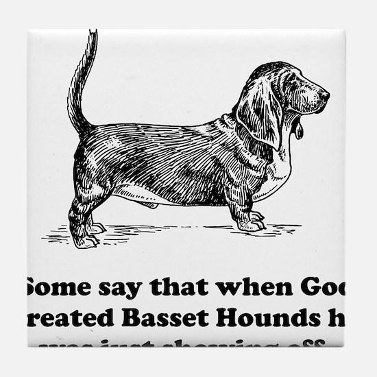 When God Created Basset Hounds Tile Coaster