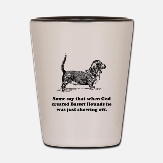 When God Created Basset Hounds Shot Glass