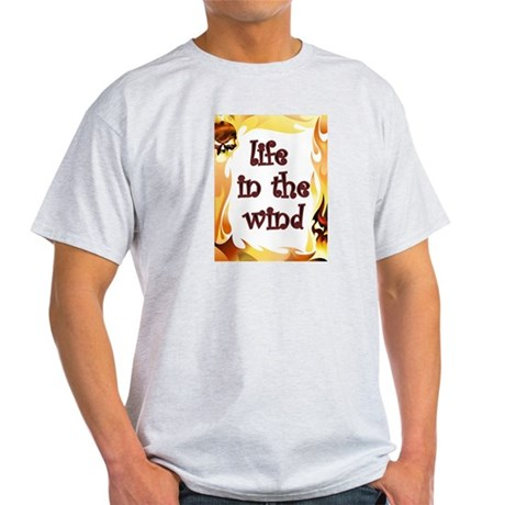 life in the wind T-Shirt