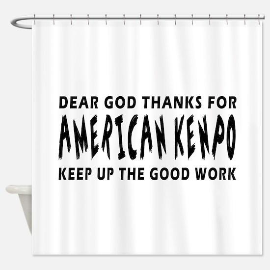 American Kenpo Martial Arts Designs Shower Curtain