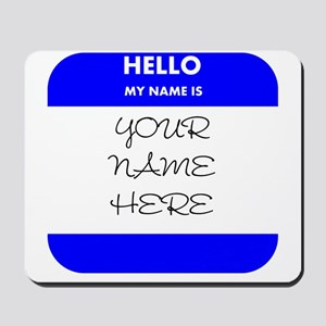 Custom Blue Name Tag Mousepad