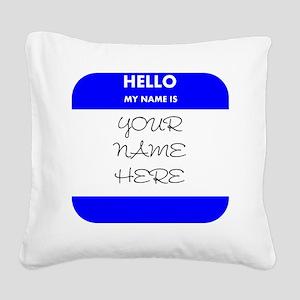 Custom Blue Name Tag Square Canvas Pillow