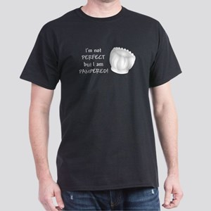 Im not PERFECT but I am PAMPERED T-Shirt