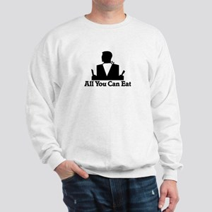 All You Can Eat Sweatshirt