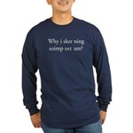 Ad-Free Bad Kerning Long Sleeve Dark T-Shirt