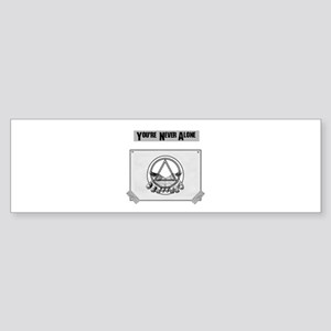 Youre Never Alone Bumper Sticker