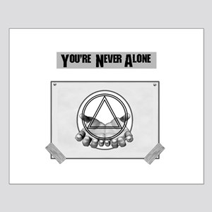 Youre Never Alone Posters
