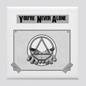 Youre Never Alone Tile Coaster