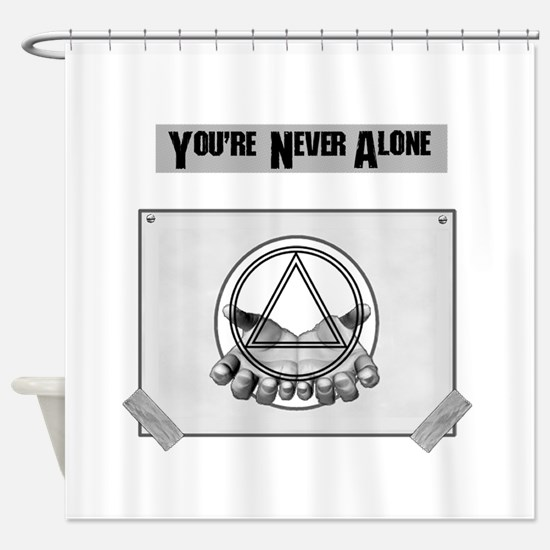 Youre Never Alone Shower Curtain