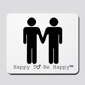 Happy to Be Happy Male Mousepad