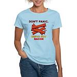 Don't Panic. We've Got Bacon Women's Light T-Shirt