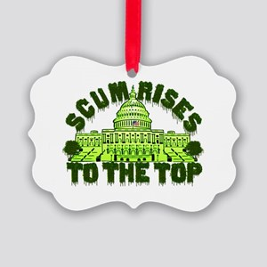 Scum Rises To The Top Ornament