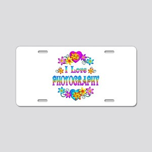 I Love Photography Aluminum License Plate