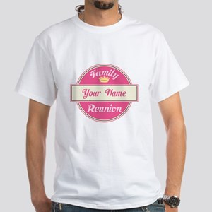 Personalized Family Reunion (pink) White T-Shirt