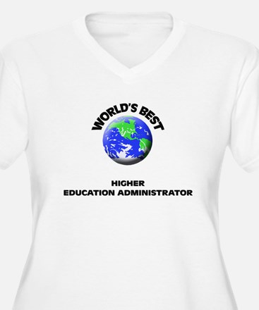 World's Best Higher Education Administrator Plus S