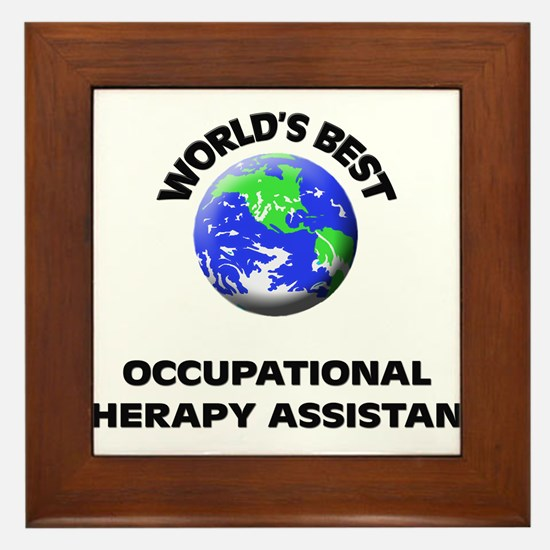 World's Best Occupational Therapy Assistant Framed