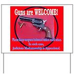 GunsWELCOME Yard Sign