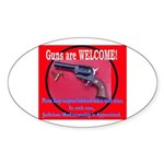 GunsWELCOME Sticker (Oval)