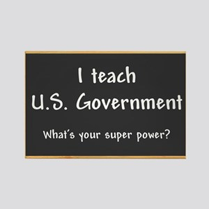 I teach US Government Rectangle Magnet