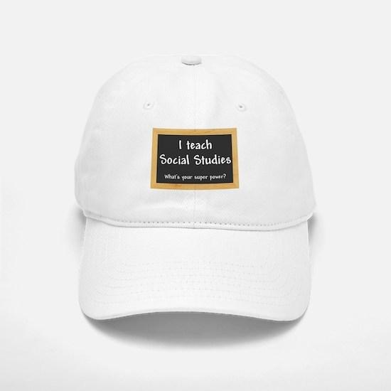 I teach Social Studies Baseball Baseball Baseball Cap