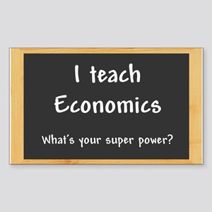 I teach Economics Sticker