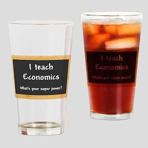 I teach Economics Drinking Glass