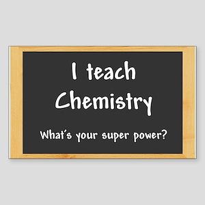 I teach Chemistry Sticker