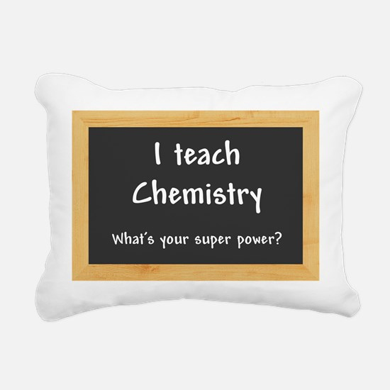 I teach Chemistry Rectangular Canvas Pillow