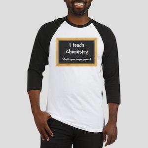 I teach Chemistry Baseball Jersey