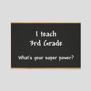 I teach 3rd grade Rectangle Magnet