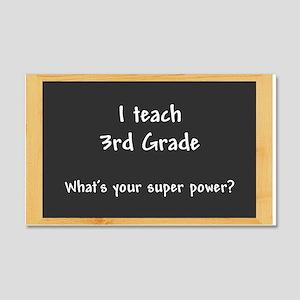 I teach 3rd grade Wall Decal